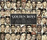 img - for By Andy Jurinko Golden Boys: Baseball Portraits, 1946-1960 (1st First Edition) [Hardcover] book / textbook / text book