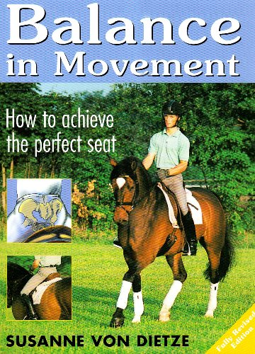 Balance in Movement: How to Achieve The Perfect Seat -- 2005 publication