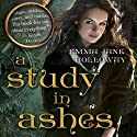 A Study in Ashes: The Baskerville Affair, Book 3 (       UNABRIDGED) by Emma Jane Holloway Narrated by Angele Masters