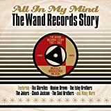 All In My Mind: The Wand Records Story 1961-1962 [Double CD]