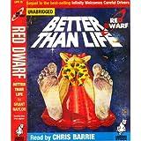 Red Dwarf: Better Than Life (Unabridged)