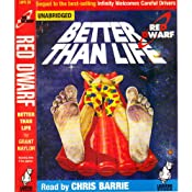 Red Dwarf: Better Than Life | [Grant Naylor]