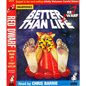 Red Dwarf: Better Than Life Audiobook