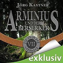 Arminius und der Berserker (Die Saga der Germanen 7) Hörbuch von Jörg Kastner Gesprochen von: Josef Vossenkuhl