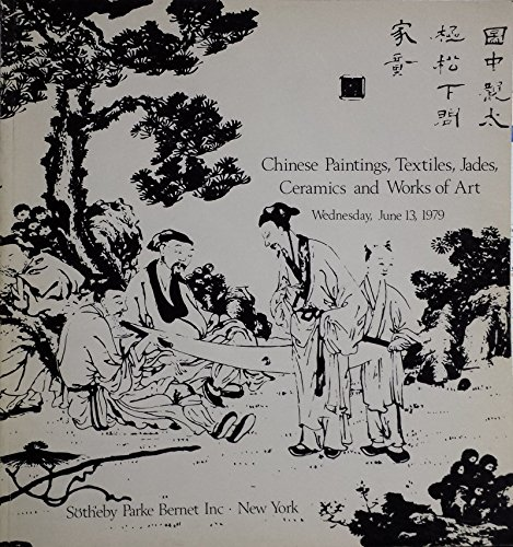 Sotheby's Chinese Paintings, Textiles, Jades, Ceramics and Works of Art Sale 4261 (Wednesday June 13, 1979) (Sotheby Chinese Painting compare prices)