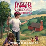 The Boxcar Children Beginning: The Aldens of Fair Meadow Farm (       UNABRIDGED) by Patricia MacLachlan Narrated by Tim Gregory