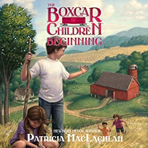 The Boxcar Children Beginning: The Aldens of Fair Meadow Farm | [Patricia MacLachlan]