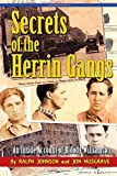Secrets of the Herrin Gangs (0970798490) by Ralph Johnson