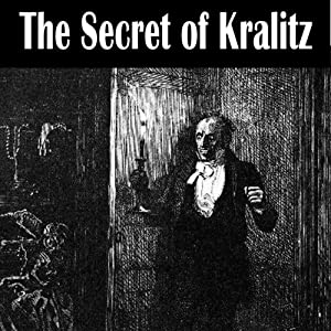 The Secret of Kralitz | [Henry Kuttner]