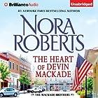 The Heart of Devin MacKade: The MacKade Brothers, Book 3 Hörbuch von Nora Roberts Gesprochen von: Luke Daniels