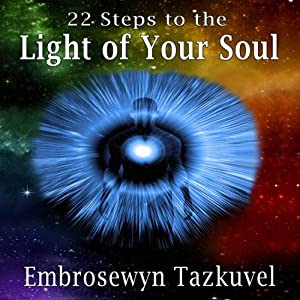 22 Steps to the Light of Your Soul Audiobook