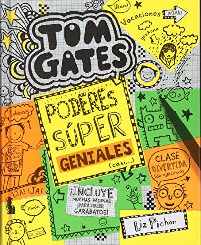 Tom Gates: Poderes Súper Geniales. Casi... (Castellano - A Partir De 10 Años - Personajes Y Series - Tom Gates)