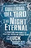 Guillermo del Toro The Night Eternal (Strain Trilogy 3)