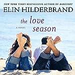 The Love Season | Elin Hilderbrand