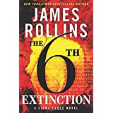 The Sixth Extinction (Sigma Force) ~ James Rollins