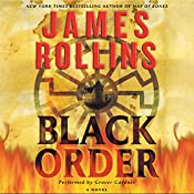 Black Order: A Sigma Force Novel, Book 3 | James Rollins