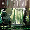 Multireal: Jump 225 Trilogy, Book 2 (       UNABRIDGED) by David Louis Edelman Narrated by Tom Dheere
