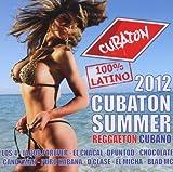 Cubaton Summer 2012 (Cuban Reggaeton)