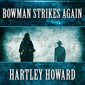Bowman Strikes Again Audiobook