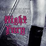 Night Fury: Second Act | Belle Aurora