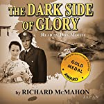 The Dark Side of Glory | Richard McMahon