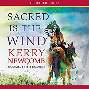 Sacred Is the Wind Audiobook