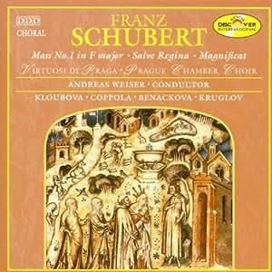Schubert: Mass 1 in F / Salve Regina in A, D 676 / Magnificat in C, D 486