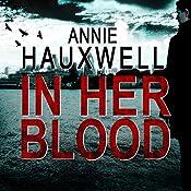 In Her Blood: Catherine Berlin, Book 1 | Annie Hauxwell