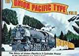 img - for The Union Pacific Type: Volume II book / textbook / text book