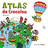 "Afficher ""Atlas de Crocolou"""