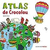 echange, troc Ophélie Texier - Atlas de Crocolou