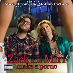 Zack And Miri Make A Porno   Soundtrack (2008) preview 0