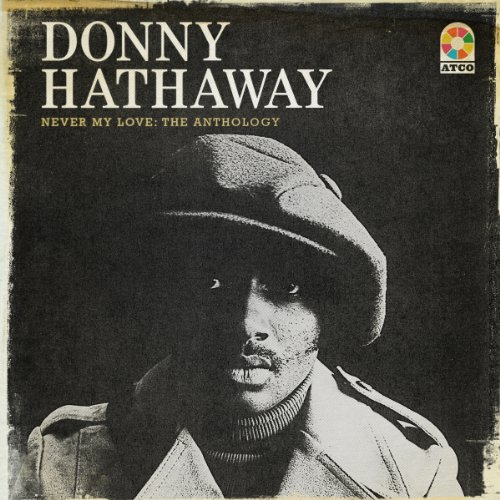 Donny Hathaway-Never My Love The Anthology-4CD-2013-FTD Download
