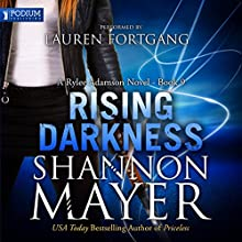 Rising Darkness: Rylee Adamson, Book 9 Audiobook by Shannon Mayer Narrated by Lauren Fortgang