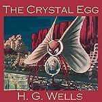 The Crystal Egg | H. G. Wells