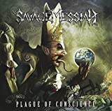 Plague of Conscience by Savage Messiah (2013-03-05)