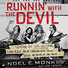 Runnin' with the Devil: A Backstage Pass to the Wild Times, Loud Rock, and the Down and Dirty Truth Behind the Making of Van Halen | Livre audio Auteur(s) : Noel Monk, Joe Layden Narrateur(s) : Fred Berman