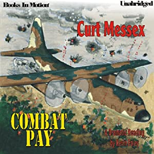 Combat Pay | [Curt Messex]