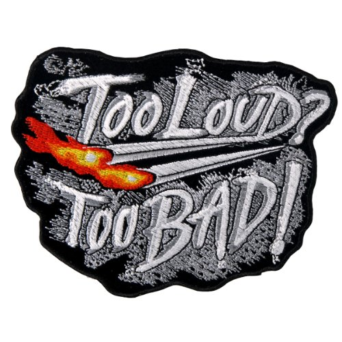 Hot Leathers Too Loud, Too Bad Biker Patch (5