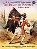 The Pirates of Penzance; in Full Score (048641891X) by W. S. Gilbert