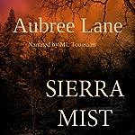 Sierra Mist | Aubree Lane