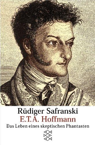 Buchseite und Rezensionen zu 'E.T.A. Hoffmann: Das Leben eines skeptischen Phantasten' von Rüdiger Safranski