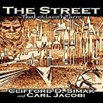 The Street That Wasn't There: A Short Fiction | Clifford D Simak,Carl Jacobi