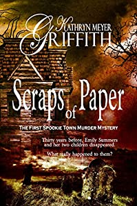 Scraps Of Paper-the First Spookie Town Murder Mystery by Kathryn Meyer Griffith ebook deal