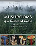 Search : Mushrooms of the Redwood Coast: A Comprehensive Guide to the Fungi of Coastal Northern California
