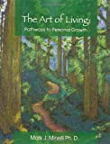 img - for The Art of Living: Pathways to Personal Growth book / textbook / text book