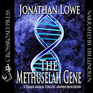 The Methuselah Gene | [Jonathan Lowe]