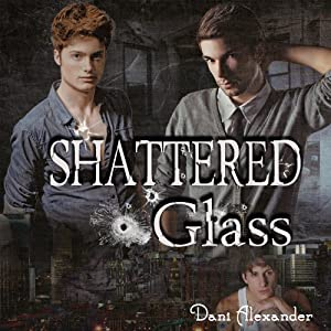 Shattered Glass (Shattered Glass, #1)