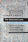 img - for The Selected Levis: Revised Edition (Pitt Poetry Series) book / textbook / text book