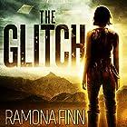 The Glitch: The Glitches Series, Book 1 Hörbuch von Ramona Finn Gesprochen von: Genevieve Kaplan